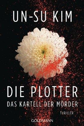 Die Plotter - Das Kartell der Mörder