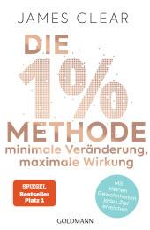 Die 1%-Methode - Minimale Veränderung, maximale Wirkung Cover