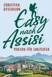 Easy nach Assisi