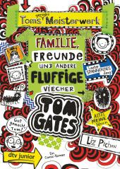 Tom Gates: Toms geniales Meisterwerk (Familie, Freunde und andere fluffige Viecher) Cover