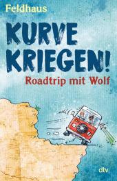 Kurve kriegen - Roadtrip mit Wolf Cover