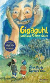 Gigaguhl und das Riesen-Glück Cover