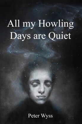 All my Howling Days are Quiet