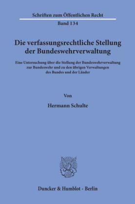 Die verfassungsrechtliche Stellung der Bundeswehrverwaltung.
