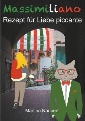 Massimiliano Rezept für Liebe piccante