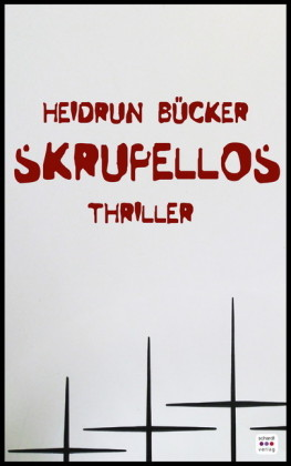 Skrupellos: Thriller