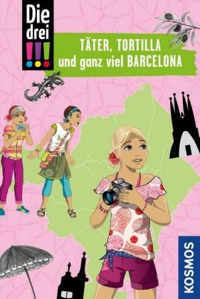 Die drei !!!, Täter, Tortilla und ganz viel Barcelona (drei Ausrufezeichen)