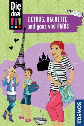 Die drei !!!, Betrug, Baguette und ganz viel Paris (drei Ausrufezeichen)
