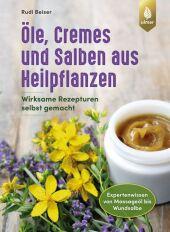 Öle, Cremes und Salben aus Heilpflanzen Cover