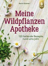 Meine Wildpflanzen-Apotheke Cover