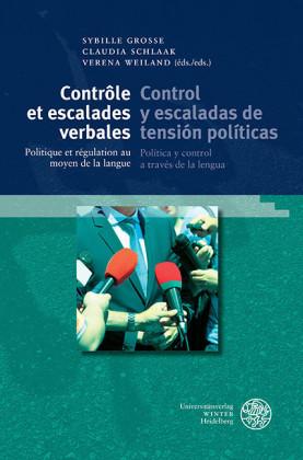 Contrôle et escalades verbales / Control y escaladas de tensión políticas