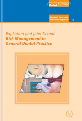 Risk Management in General Dental Practice