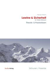 Lawine & Sicherheit im freien Skiraum