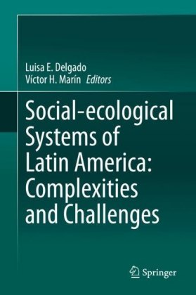 Social-ecological Systems of Latin America: Complexities and Challenges