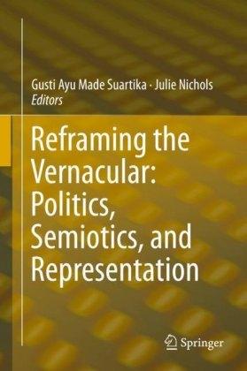 Reframing the Vernacular: Politics, Semiotics, and Representation