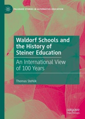 Waldorf Schools and the History of Steiner Education