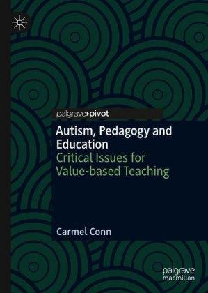 Autism, Pedagogy and Education