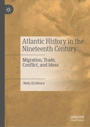 Atlantic History in the Nineteenth Century