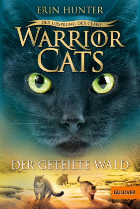 Warrior Cats - Der Ursprung der Clans. Der geteilte Wald