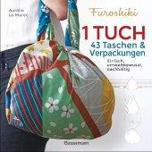 Furoshiki. Ein Tuch - 43 Taschen & Verpackungen. Einfach, nachhaltig, plastikfrei Cover