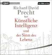 Künstliche Intelligenz und der Sinn des Lebens, 1 Audio, MP3
