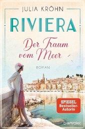 Riviera - Der Traum vom Meer