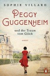 Die Kunstsammlerin - Peggy Guggenheim und der Traum vom Glück
