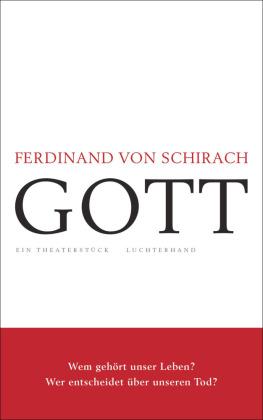 Schirach, Ferdinand von: GOTT