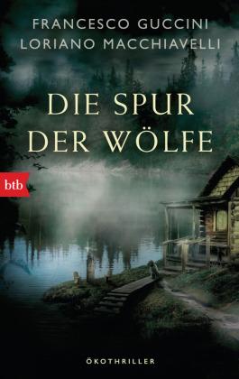 Die Spur der Wölfe