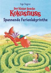 Der kleine Drache Kokosnuss - Spannende Ferienlabyrinthe Cover