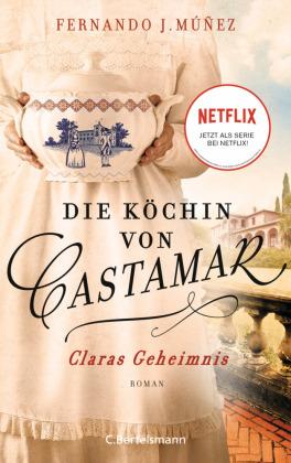 Die Köchin von Castamar, Claras Geheimnis