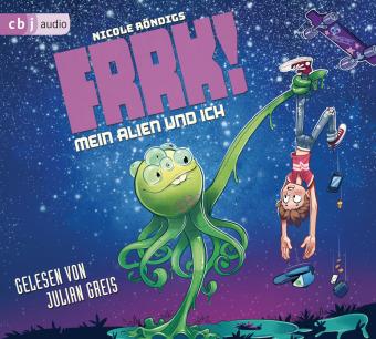 FRRK! - Mein Alien und ich, 4 Audio-CD