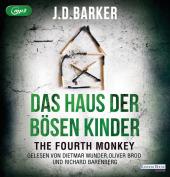 The Fourth Monkey - Das Haus der bösen Kinder, 2 Audio, MP3