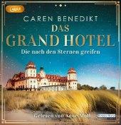 Das Grand Hotel - Die nach den Sternen greifen, 2 Audio-CD, MP3
