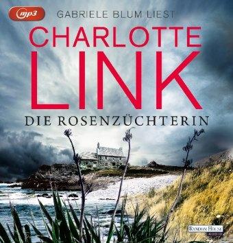 Die Rosenzüchterin, 3 Audio-CD,