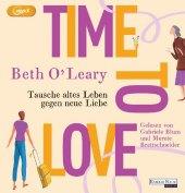 Time to Love - Tausche altes Leben gegen neue Liebe, 2 Audio-CD, MP3