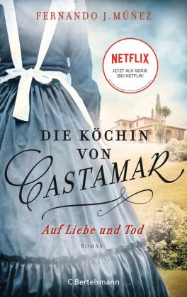 Die Köchin von Castamar, Auf Liebe und Tod