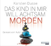 Das Kind in mir will achtsam morden, 6 Audio-CD Cover