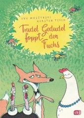 Trudel Gedudel foppt den Fuchs