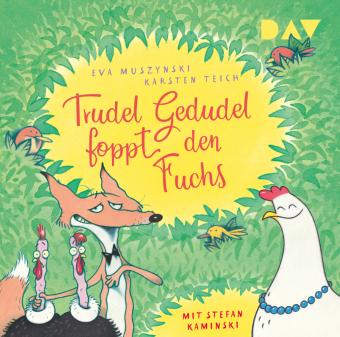 Trudel Gedudel foppt den Fuchs, 1 Audio-CD
