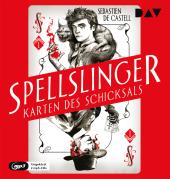 Spellslinger - Karten des Schicksals, 2 Audio-CD, MP3