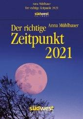 Der richtige Zeitpunkt 2021 Abreißkalender