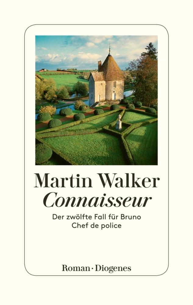 Martin Walker Band 12: Connaisseur
