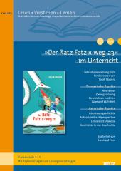 """""""Der Ratz-Fatz-x-weg 23"""" im Unterricht"""