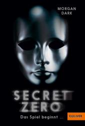 Secret Zero. Das Spiel beginnt ... Cover
