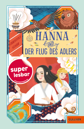 Hanna und der Flug des Adlers