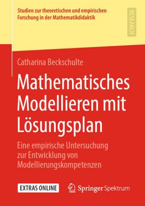 Mathematisches Modellieren mit Lösungsplan