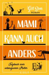 Mami kann auch anders Cover