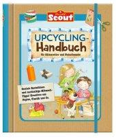 Scout Upcycling Handbuch für Klimaretter und Naturfreunde