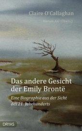 Das andere Gesicht der Emily Brontë
